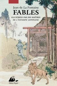 Jean de La Fontaine - Fables - Illustrées par des maîtres de l'estampe japonaise.