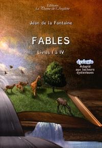 Jean de La Fontaine - Fables - Livres I à IV.