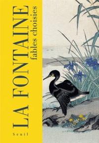 Jean de La Fontaine - Jean de la Fontaine - Fables choisies.