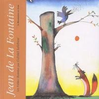 Jean de La Fontaine - Jean de La Fontaine - Les fables illustrées par Gabriel Lefebvre.