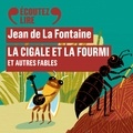 Jean de La Fontaine - La Cigale et la Fourmi et autres fables.
