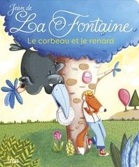 Jean de La Fontaine et Séverine Duchesne - Le corbeau et le renard.