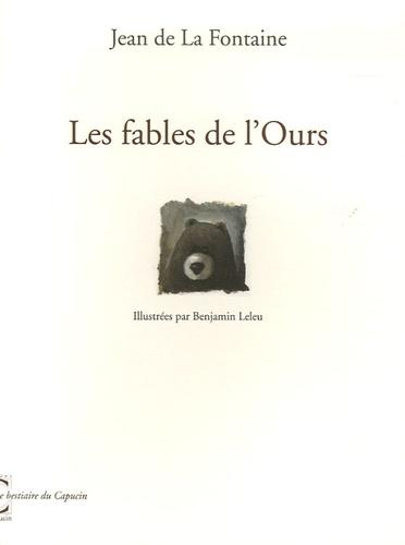 Jean de La Fontaine - Les fables de l'Ours.