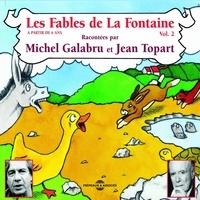 Jean de La Fontaine et Michel Galabru - Les fables de La Fontaine (Volume 2).