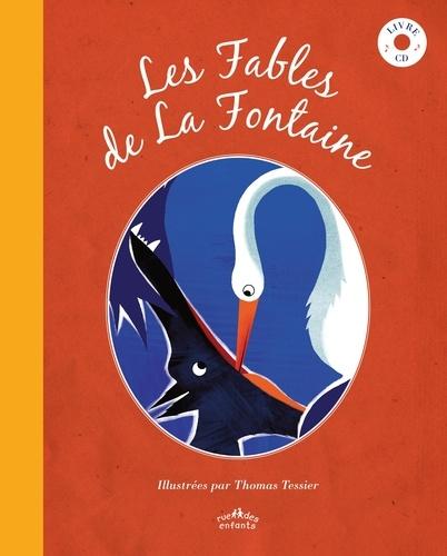 Jean de La Fontaine et Thomas Tessier - Les Fables de La Fontaine. 1 CD audio