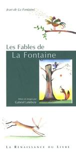 Jean de La Fontaine et Gabriel Lefebvre - Les Fables de La Fontaine.