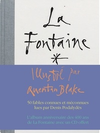 Jean de La Fontaine et Quentin Blake - Les fables de La Fontaine. 1 CD audio