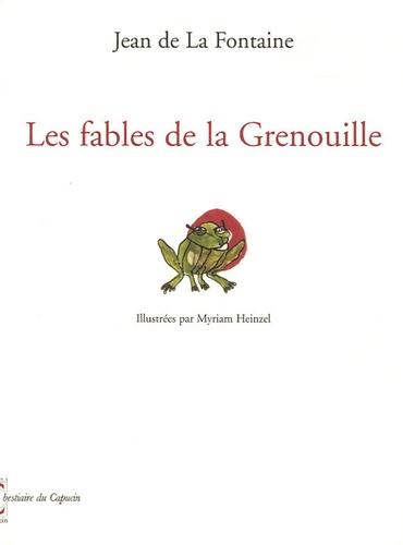 Jean de La Fontaine - Les fables de la Grenouille.