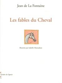 Jean de La Fontaine - Les fables du Cheval.