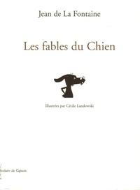 Jean de La Fontaine - Les fables du Chien.