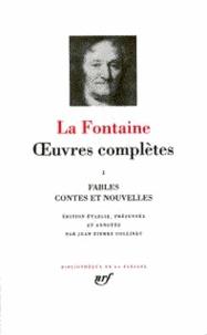 Jean de La Fontaine - Oeuvres complètes - Tome 1, Fables, contes et nouvelles.