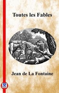 Jean de La Fontaine - Toutes les fables.