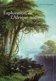Jean de La Guérivière - Exploration de l'Afrique noire.