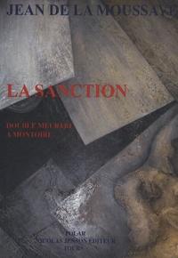 Jean de La Moussaye - La sanction - Double meurtre à Montoire.