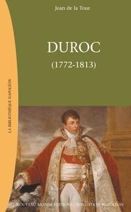 Jean de La Tour - Duroc (1772-1813) - Duc de Frioul, Grand Maréchal du Palais impérial.
