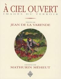 Jean de La Varende - A ciel ouvert - Images du terroir.
