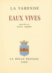 Jean de La Varende - Eaux vives.