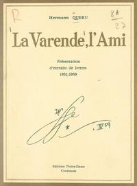 Jean de La Varende et Jacques Léonard - La Varende, l'ami - Présentation de passages de lettres, 1931-1959.