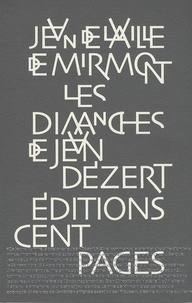 Jean de La Ville de Mirmont - Les dimanches de Jean Dézert.
