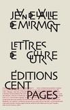 Jean de La Ville de Mirmont - Lettres de guerres.
