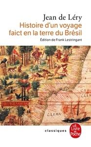 Jean de Léry - Histoire d'un voyage faict en la terre de Brésil (1578) - 2ème édition, 1580.