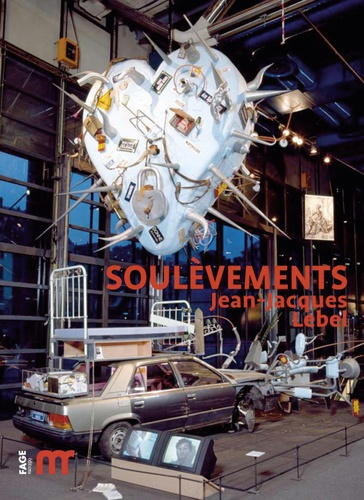 Jean de Loisy - Jean-Jacques Lebel - Soulèvements.