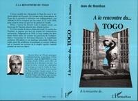 Jean de Menthon - À la rencontre du Togo.