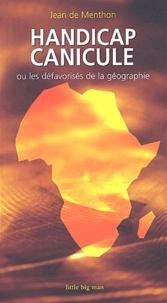 Jean de Menthon - Handicap canicule ou les défavorisés de la géographie.