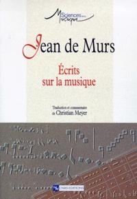 Jean de Murs - Ecrits sur la musique.