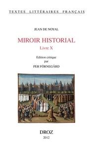 Jean de Noyal - Miroir historial - Livre X.