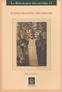 Jean de Palacio - Configurations décadentes.