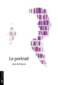 Jean de Palacio - Le Portrait.