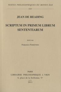 Jean de Reading - Scriptum in primum librum sententiarum.