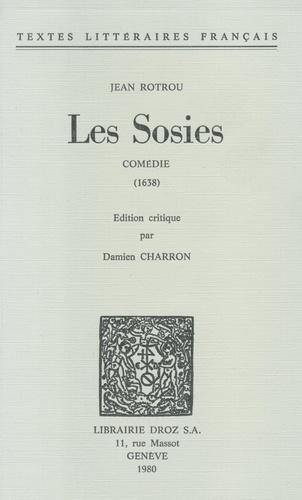 Les Sosies. Comédie 1638