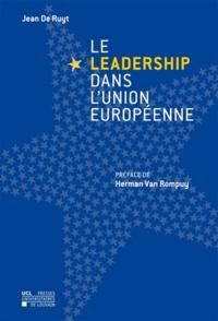 Jean De Ruyt - Le leadership dans l'Union européenne.