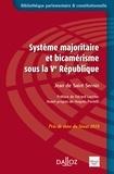 Jean de Saint Sernin - Système majoritaire et bicamérisme sous la Ve République.