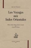 Jean de Thévenot - Les Voyages aux Indes Orientales.