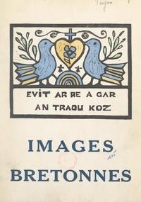 Jean de Trigon et Félicie Herr - Images bretonnes.