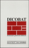 Jean de Vigan - Dicobat 2003 - Dictionnaire général du bâtiment.