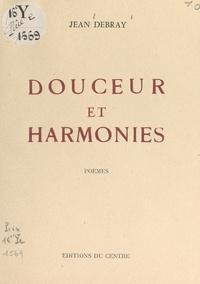 Jean Debray - Douceur et harmonies.