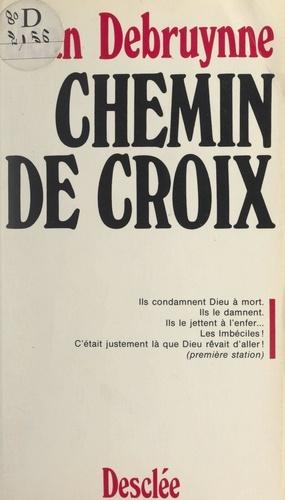 Jean Debruynne - Chemin de Croix.