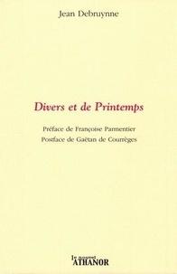 Jean Debruynne - Divers et de Printemps.