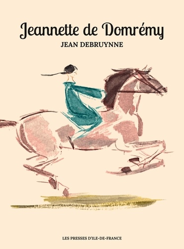 Jean Debruynne - Jeannette de Domrémy.