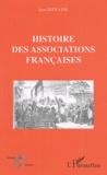 Jean Defrasne - Histoire des Associations françaises.