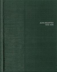 Jean Degottex - Jean Degottex - 1976-1978.