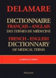 Jean Delamare et Thérèse Delamare-Riche - Dictionnaire français-anglais des termes de médecine : English-French dictionary of medical terms.