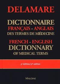 Jean Delamare et Thérèse Delamare-Riche - Dictionnaire français-anglais des termes de médecine : English-French dictionary of medical terms.