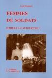 Jean Delaunay - Femmes de soldats - D'hier et d'aujourd'hui.