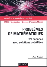 Problèmes de mathématiques - 320 énoncés avec solutions détaillées.pdf
