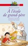 Jean Delile et Clémentine Delile - A l'école de grand-père.